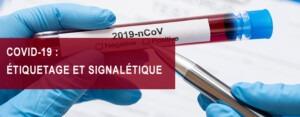 etiquetage et signalitique covid 19, etik ouest medical